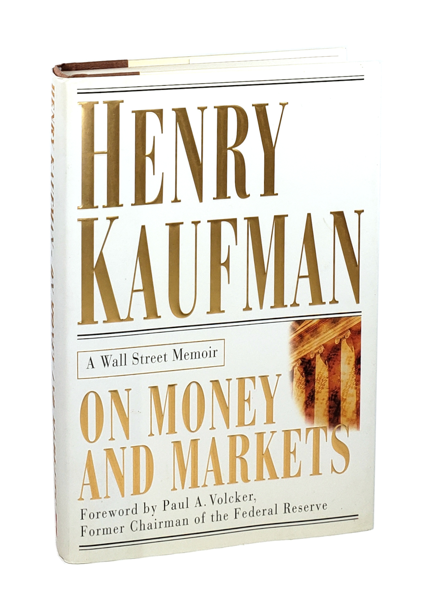 On Money and Markets: A Wall Street Memoir Inscribed and