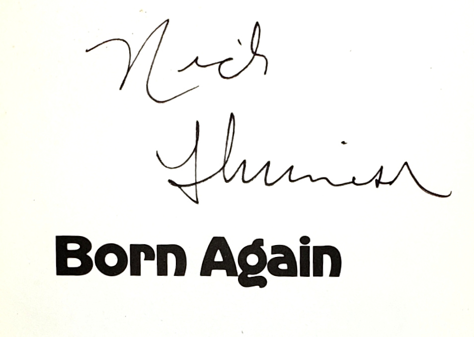 Charles W Colson / Born Again / First Edition Signed by