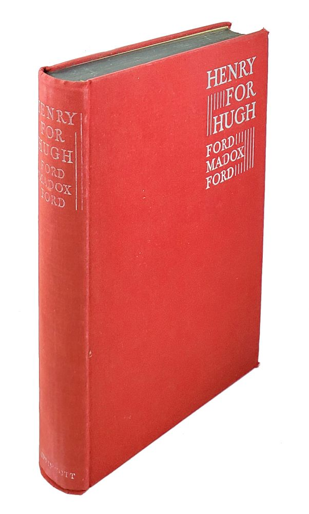 Henry for Hugh. Ford Madox Ford.
