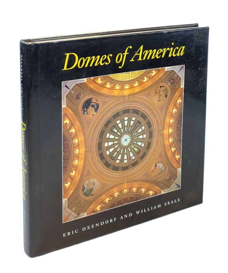 Domes of America. William Seale.