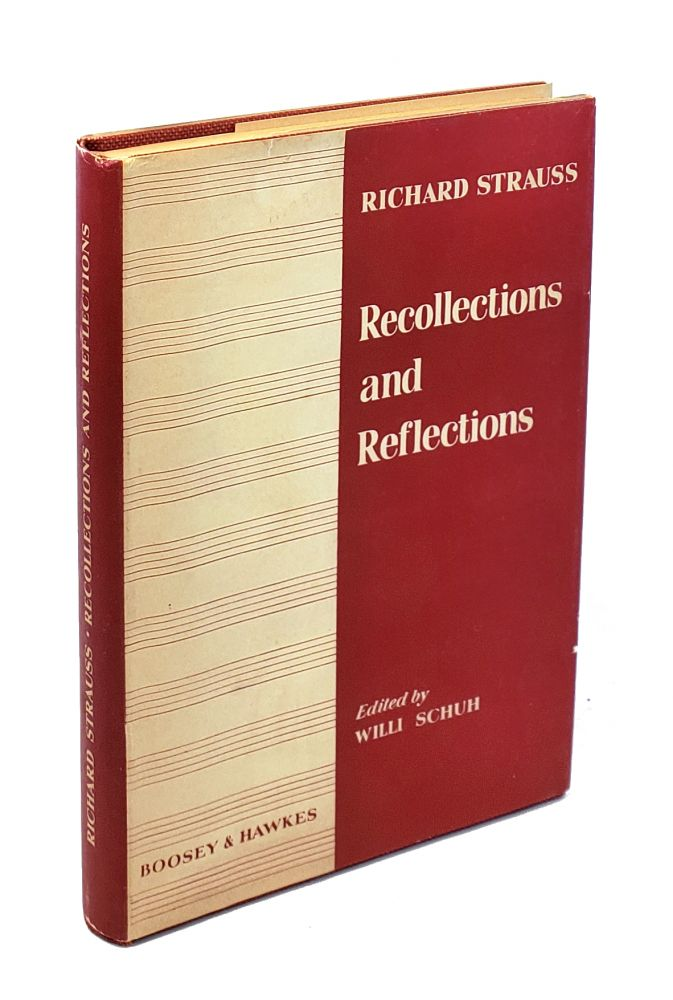 Recollections and Reflections. Richard Strauss.