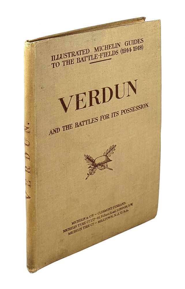 Verdun and the Battles for Its Possession. Michelin Guides.