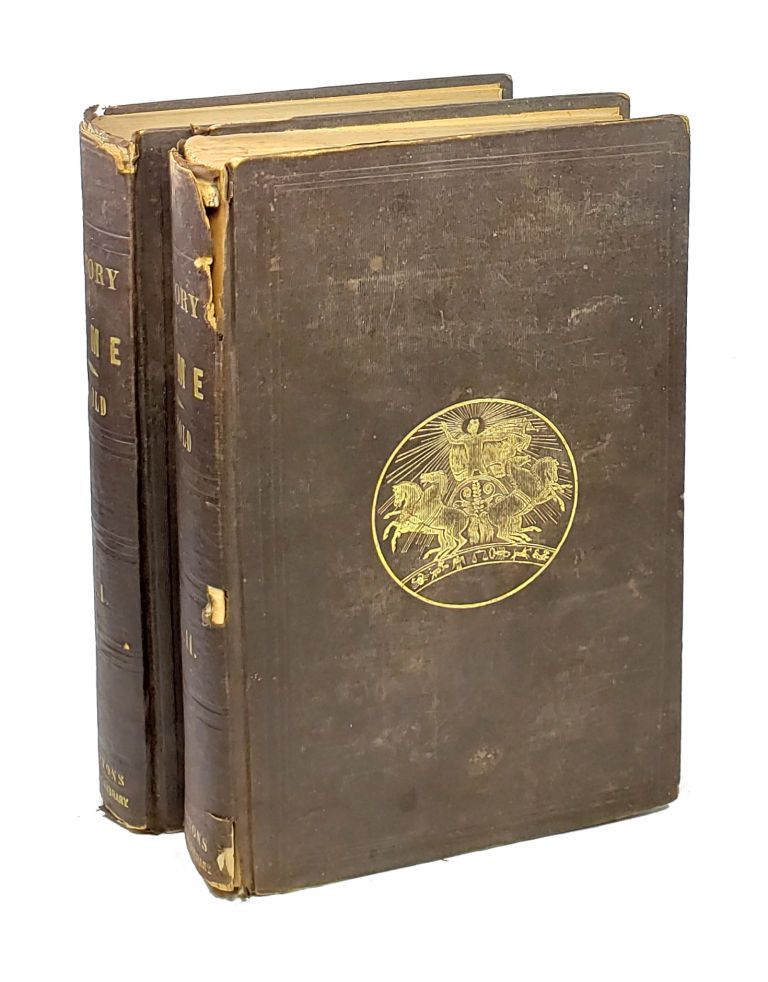 The History of Rome (Three Volumes in Two). D. D. Thomas Arnold.