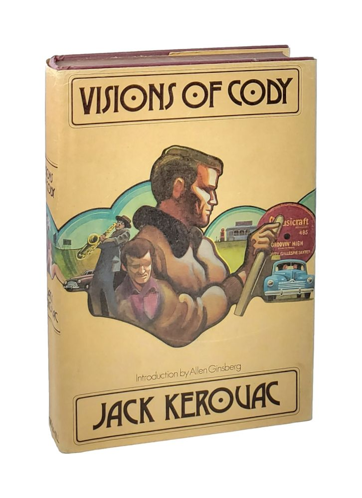 Visions of Cody. Jack Kerouac, Allen Ginsberg, intro.