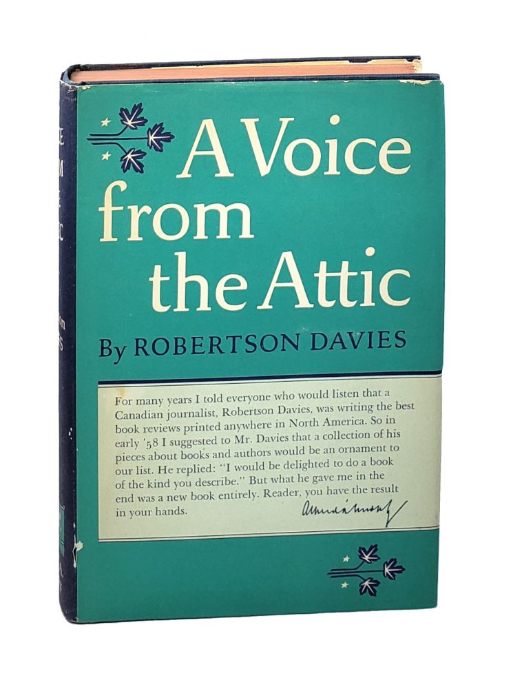 A Voice from the Attic. Robertson Davies.