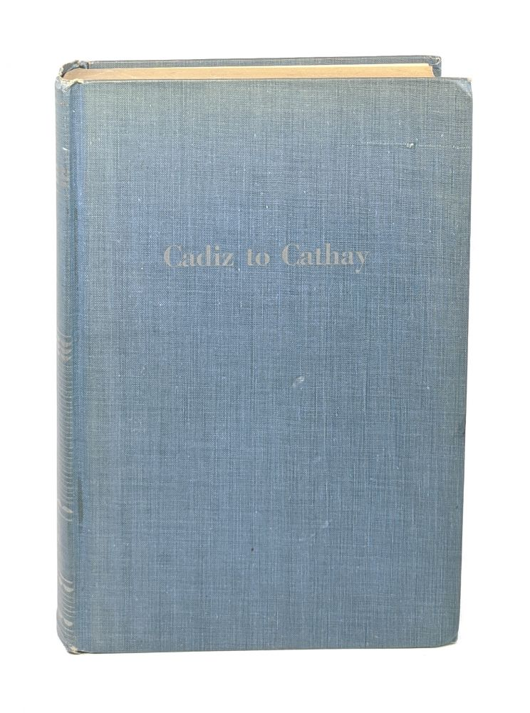 Cadiz to Cathay: The Story of the Long Diplomatic Struggle for the Panama Canal. Miles P. DuVal Jr.