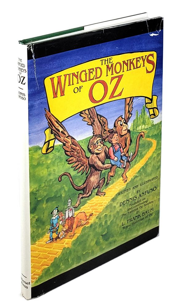 The Winged Monkeys of Oz. Dennis Anfuso.