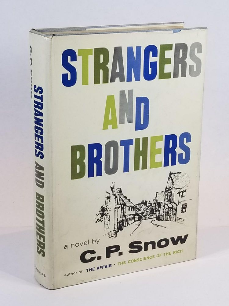 Strangers and Brothers. C P. Snow.