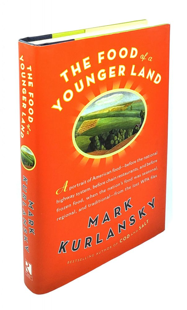 The Food of a Younger Land. Mark Kurlansky.