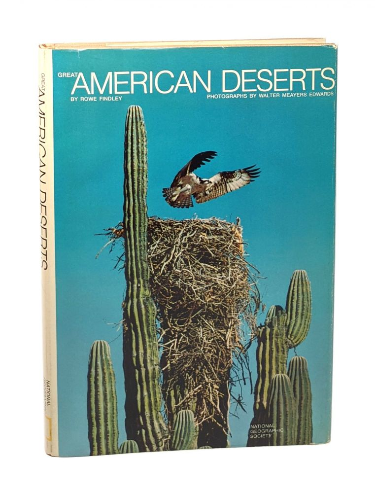 Great American Deserts [Signed by Edwards + Signed Bookplate]. Rowe Findley, Walter Meayers Edwards, photos.