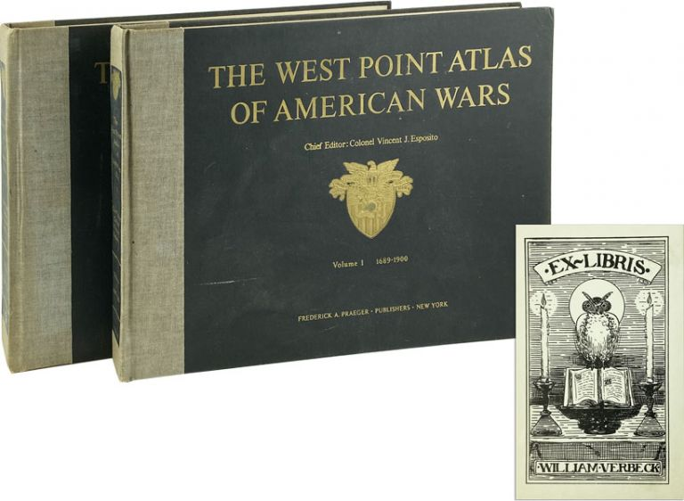 The West Point Atlas of American Wars [Two Volumes] Volume I: 1689-1900; Volume II 1900-1953 [General William Jordan Verbeck's copy with signatures from 24th Infantry Division Association]. Brigadier General Vincent J. Esposito, Ed.