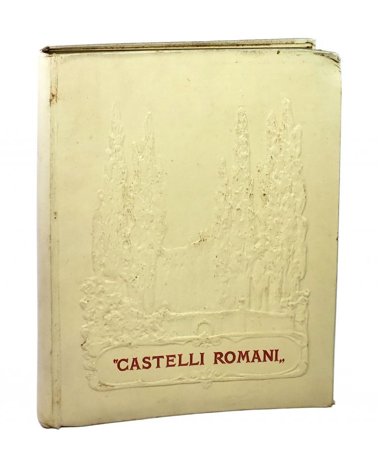Castelli Romani: An Account of Certain Towns and Villages in Latium. Edoardo De Fonseca.