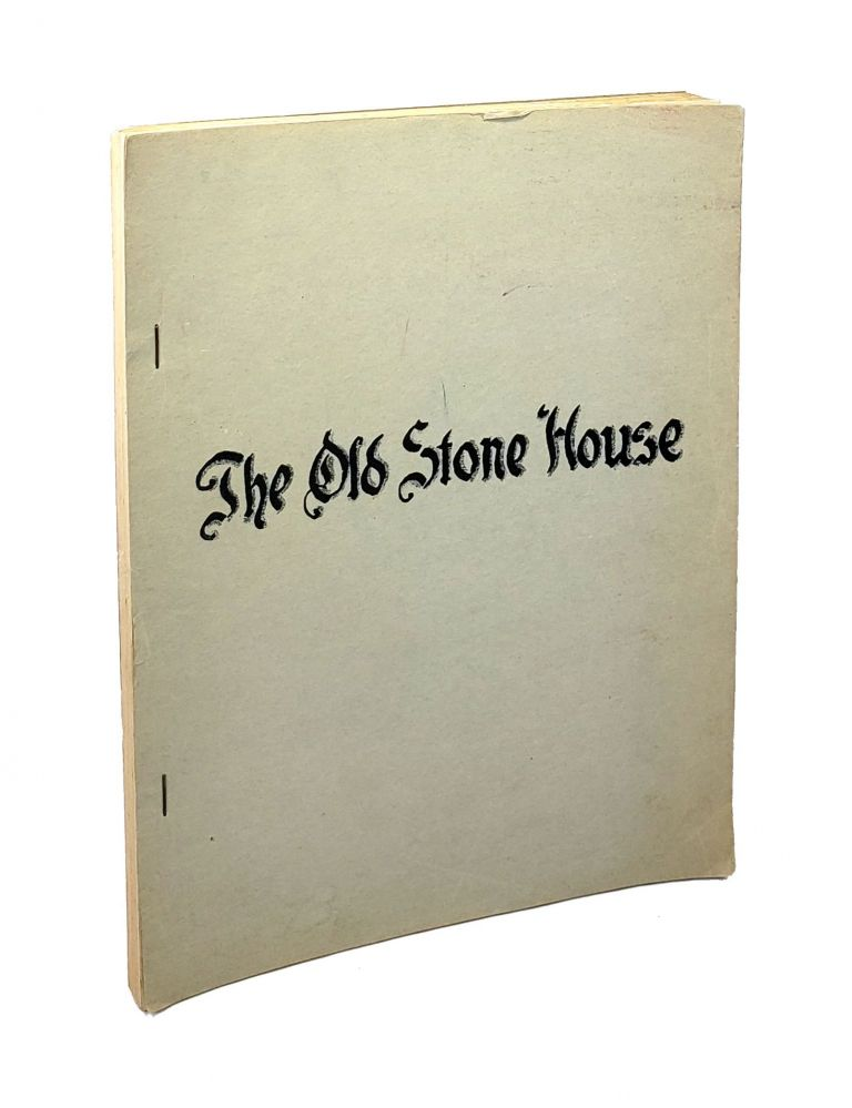 The Old Stone House. Cornelius W. Heine.
