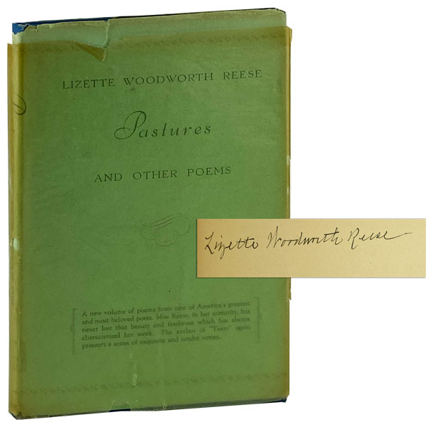 Pastures and Other Poems [Signed]. Lizette Woodworth Reese.