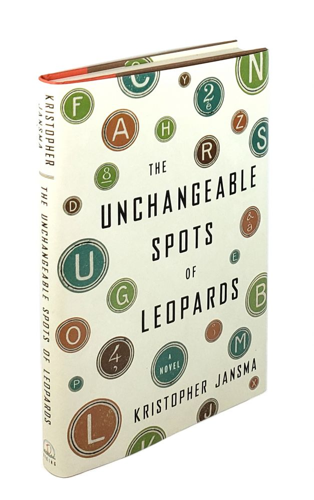 The Unchangeable Spots of Leopards. Kristopher Jansma.