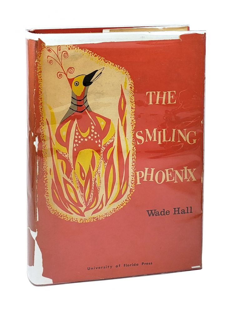 The Smiling Phoenix: Souther Humor from 1865-1914 [Inscribed to Worth Bingham]. Wade Hall.