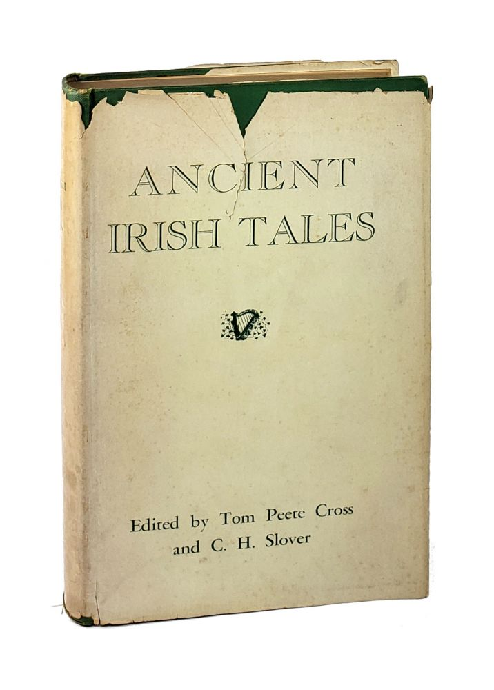 Ancient Irish Tales. Tom Peete Cross, Clark Harris Slover, ed.