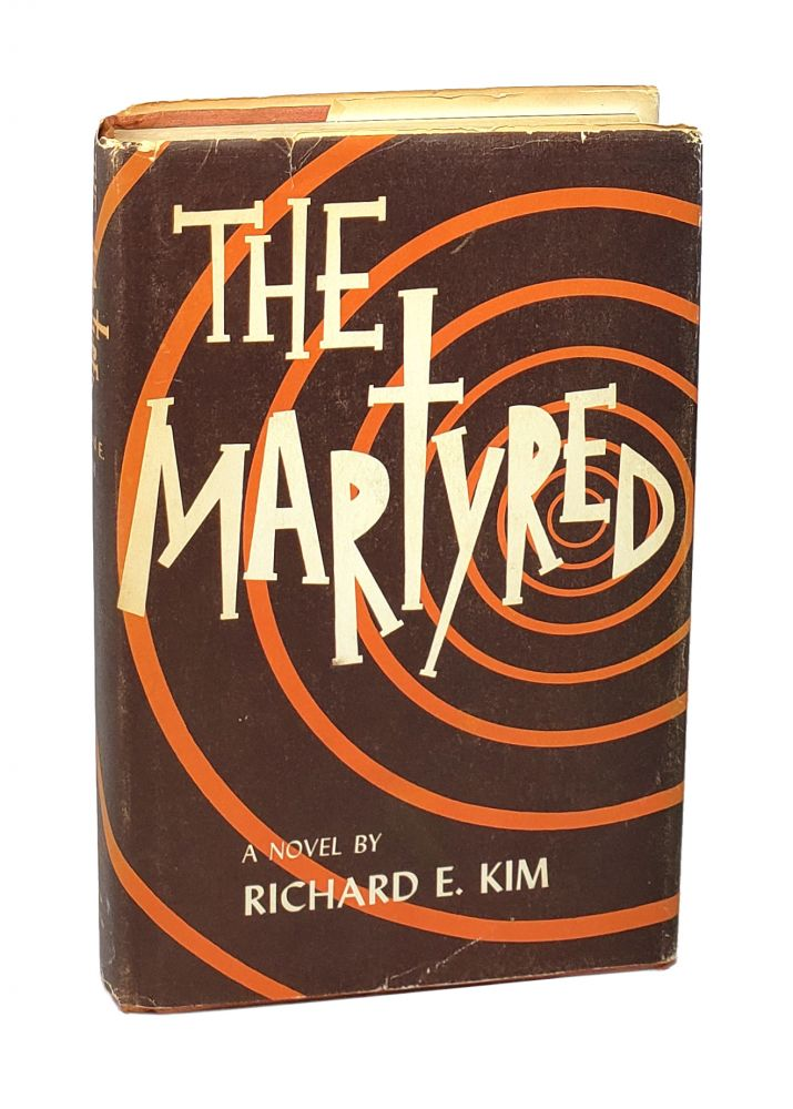 The Martyred. Richard E. Kim.