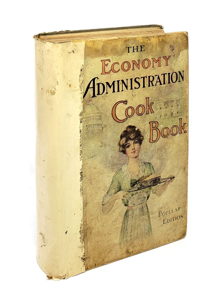 The Economy Administration Cook Book. Susie Root Rhodes, Grace Porter Hopkins, ed.
