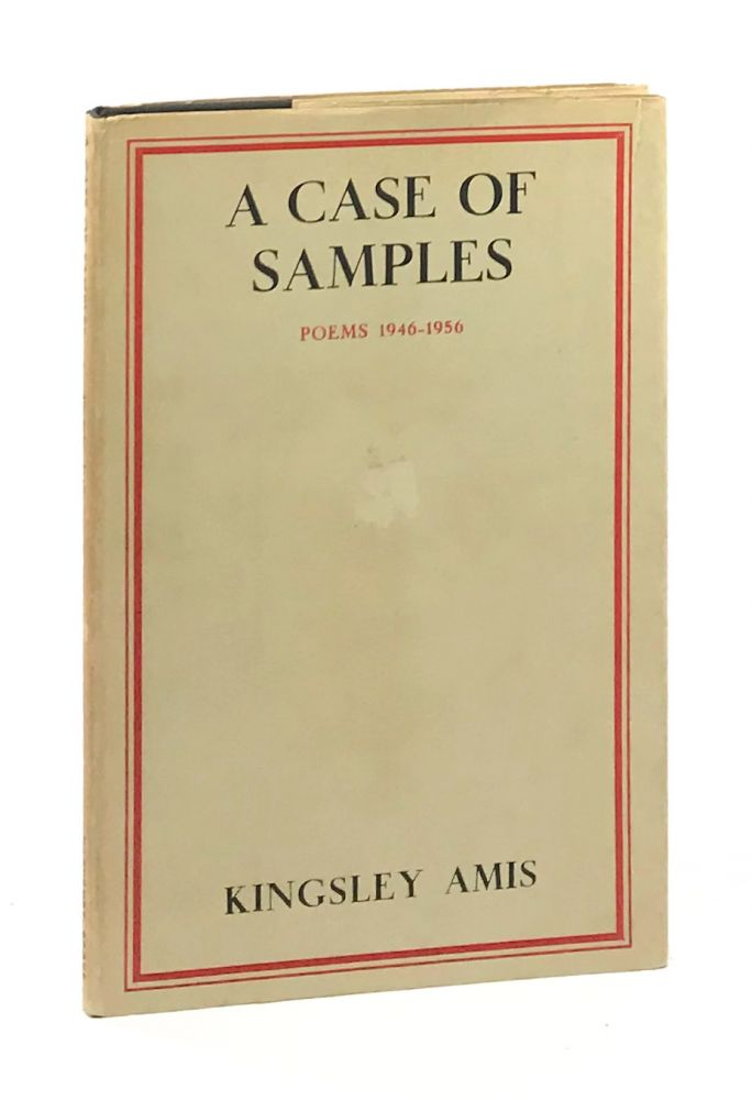 A Case of Samples: Poems 1946-1956. Kingsley Amis.