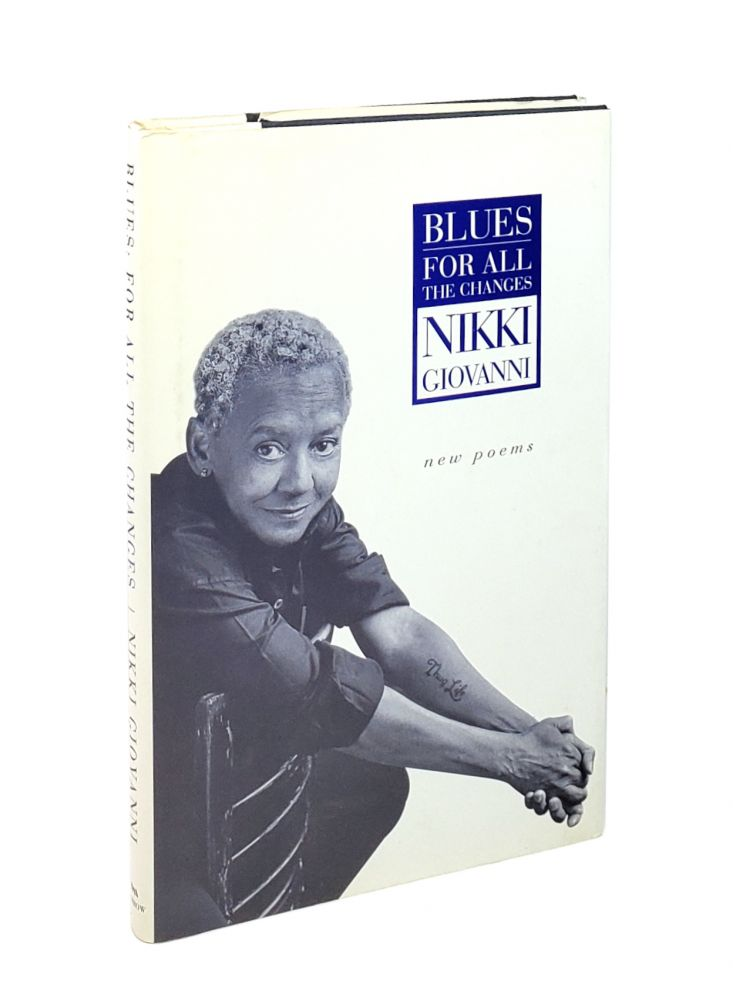 Blues: For All the Changes. Nikki Giovanni.