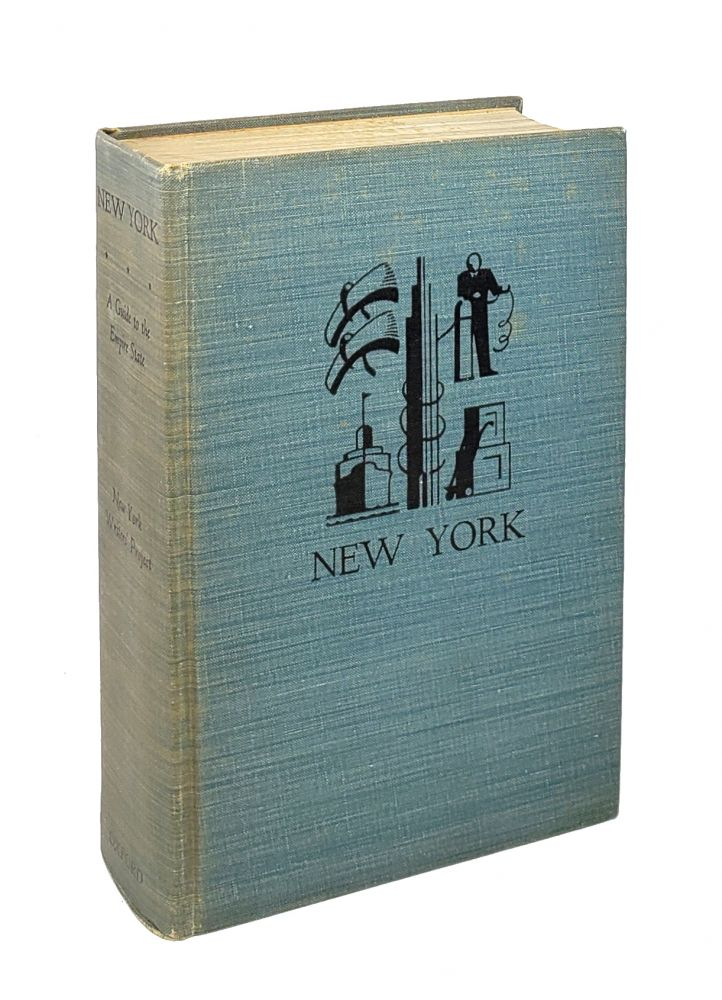 New York: A Guide to the Empire State [American Guide Series]. Writers' Program of the Works Projects Administration, WPA.