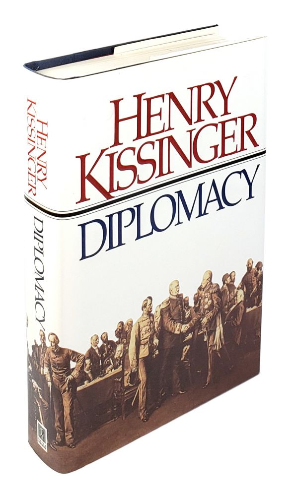 Diplomacy. Henry Kissinger.