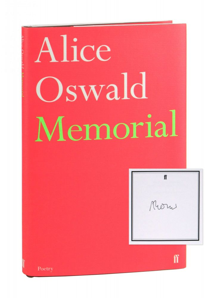 Memorial: An Excavation of the Iliad [Signed]. Alice Oswald.