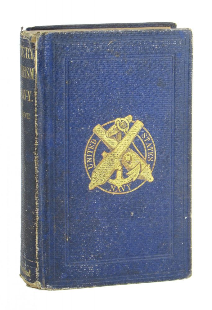 Gunnery Catechism, as Applied to the Service of Naval Ordnance. Adapted to the Latest Official Regulations and Approved by the Bureau of Ordnance, Navy Department. J D. Brandt.