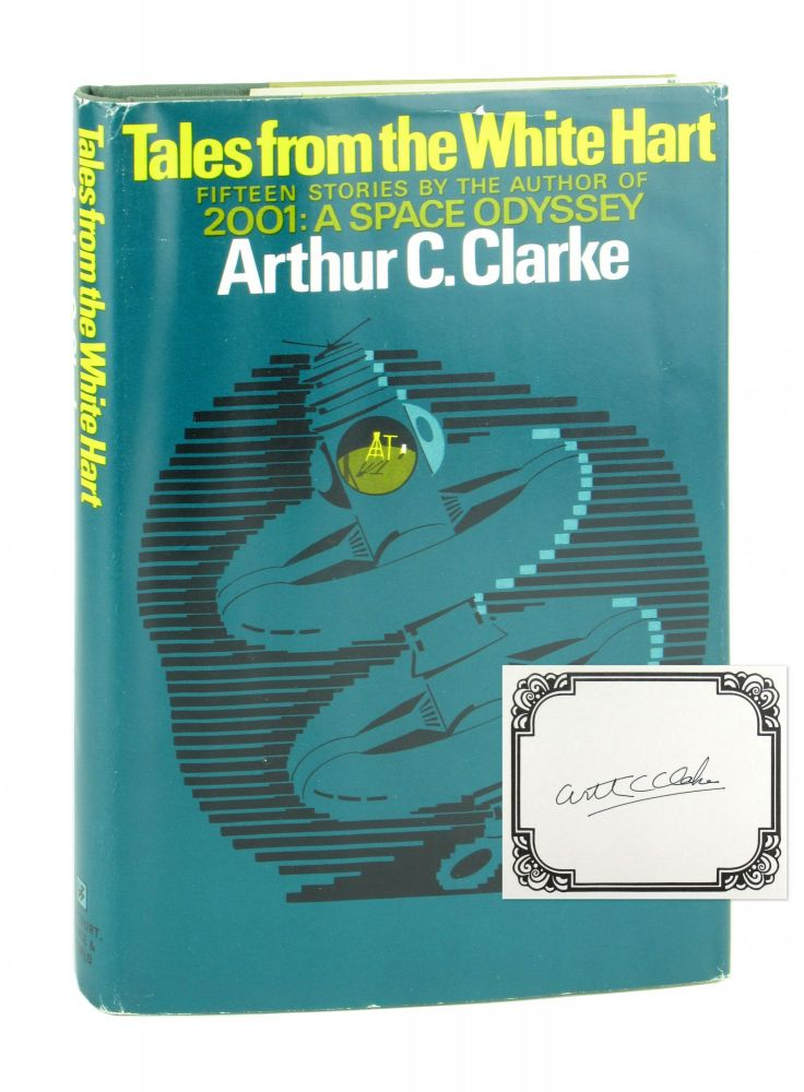 Tales from the White Hart [Signed Bookplate Laid in]. Arthur C. Clarke.