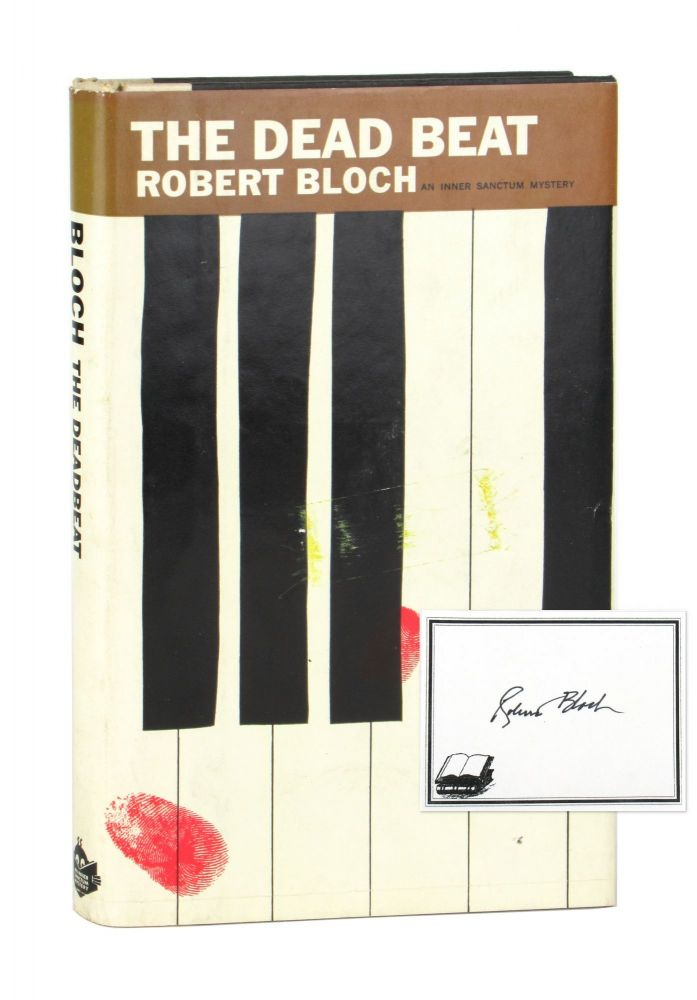 The Dead Beat [Signed Bookplate Laid in]. Robert Bloch.