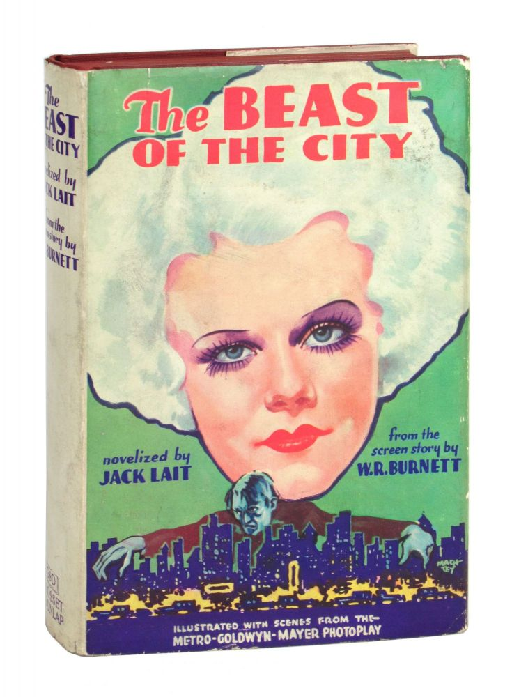 The Beast of the City [Photoplay Edition]. Jack Lait, W R. Burnett, screenplay.