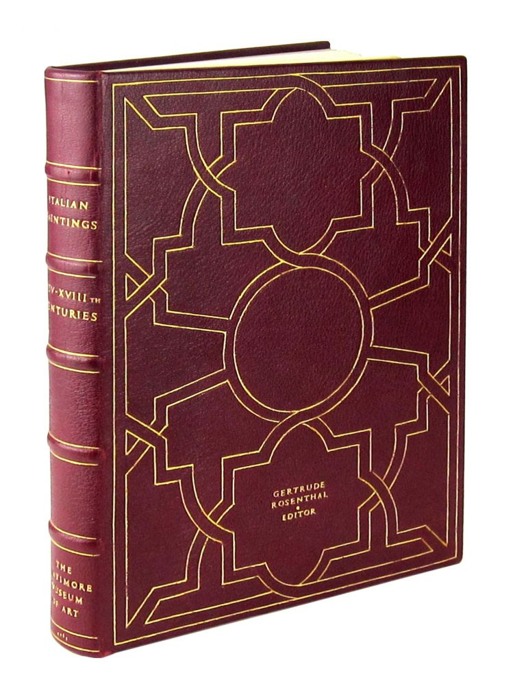 [Presentation Binding] Italian Paintings XIV-XVIIIth Centuries from the Collection of the Baltimore Museum of Art. Gertrude Rosenthal, Glen Alan Ruzicka, ed., binder.