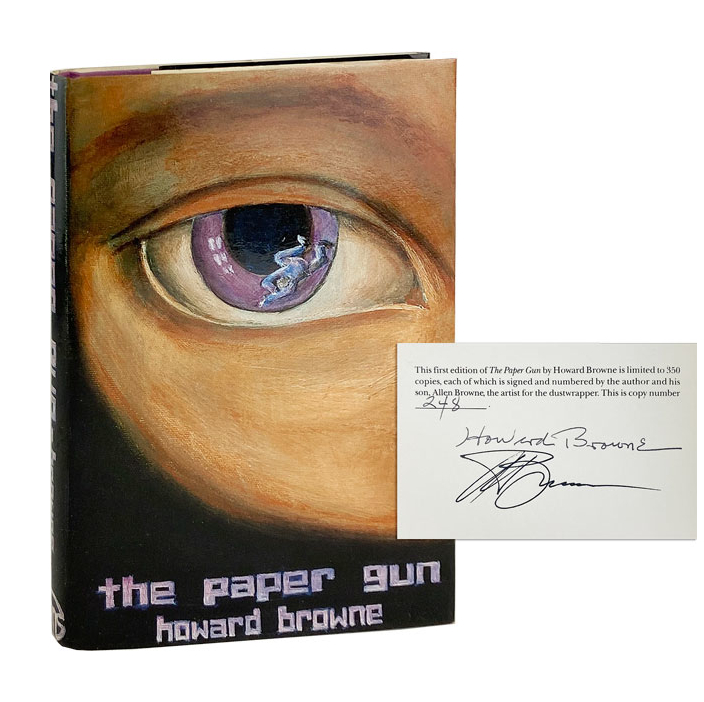 The Paper Gun [Signed Limited Edition]. Howard Browne, Allan Browne.