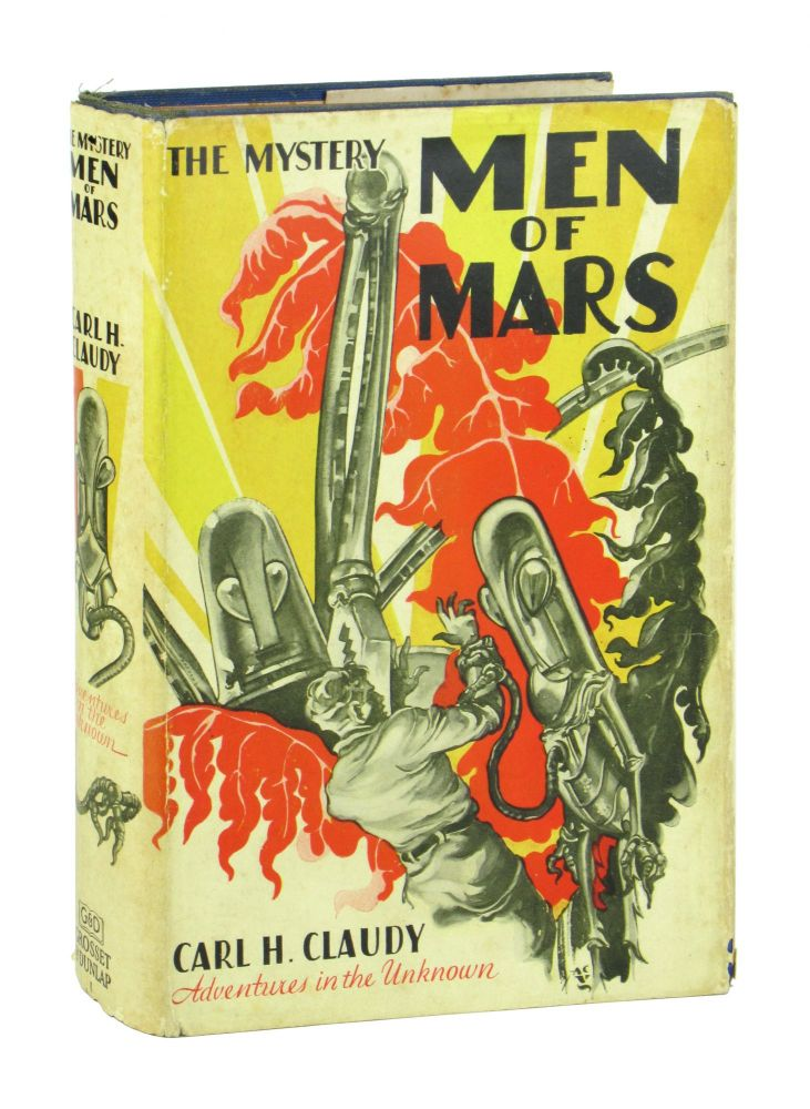 The Mystery Men of Mars. Carl H. Claudy, A C. Valentine.