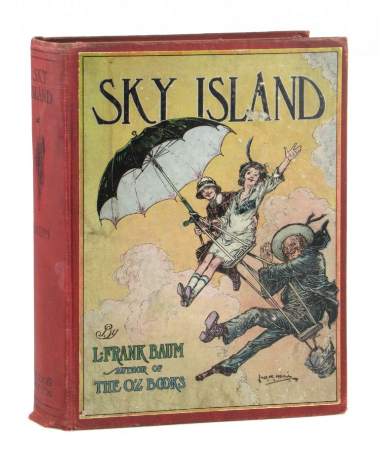Sky Island: Being the Further Exciting Adventures of Trot and Cap'n Bill after Their Visit to the Sea Fairies. L. Frank Baum, John R. Neill.