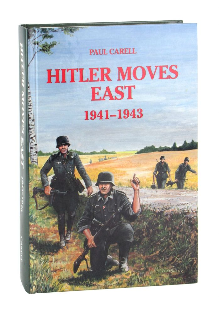 Hitler Moves East: 1941-1943. Paul Carell, Ewald Osers, trans.