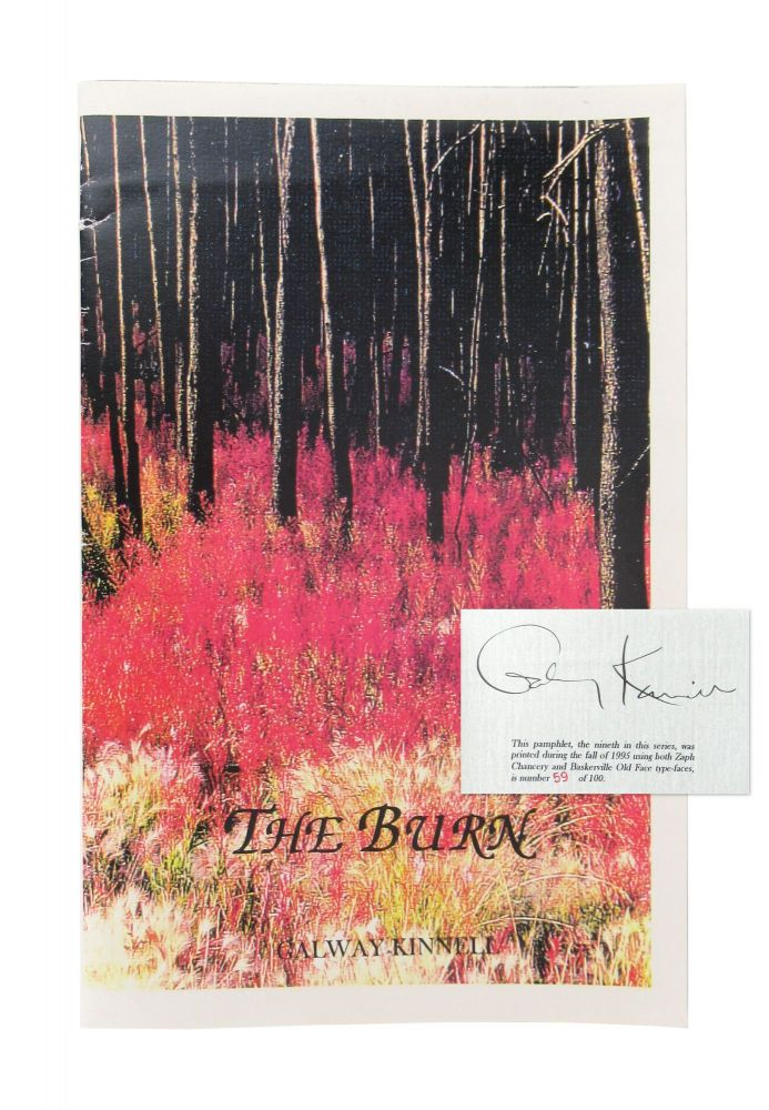 The Burn [Signed Limited Edition]. Galway Kinnell.