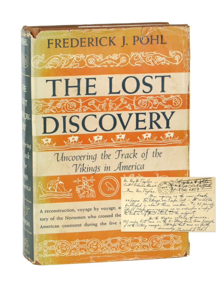 The Lost Discovery: Uncovering the Track of the Vikings in America [Autograph Postcard, Signed, Laid in]. Frederick J. Pohl, J. Warren Sheppard.