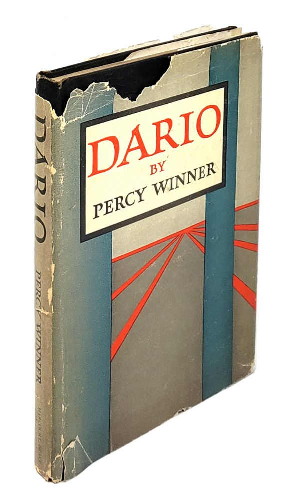 Dario 1925-1945: A Fictitious Reminiscence. Percy Winner.