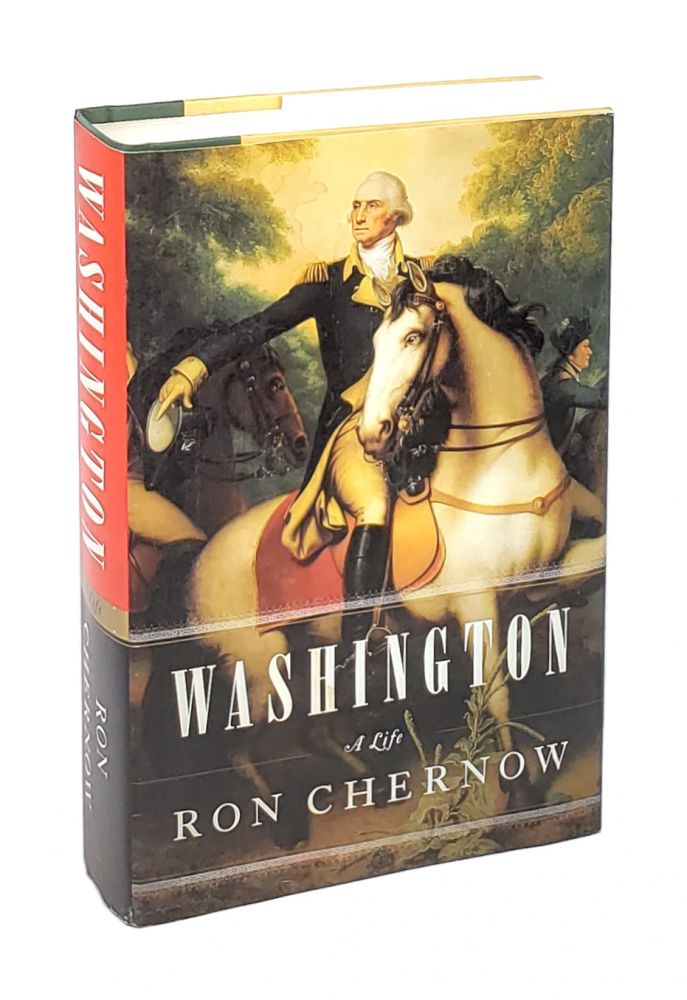 Washington: A Life. Ron Chernow.