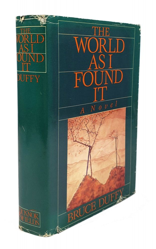 The World as I Found It. Bruce Duffy.
