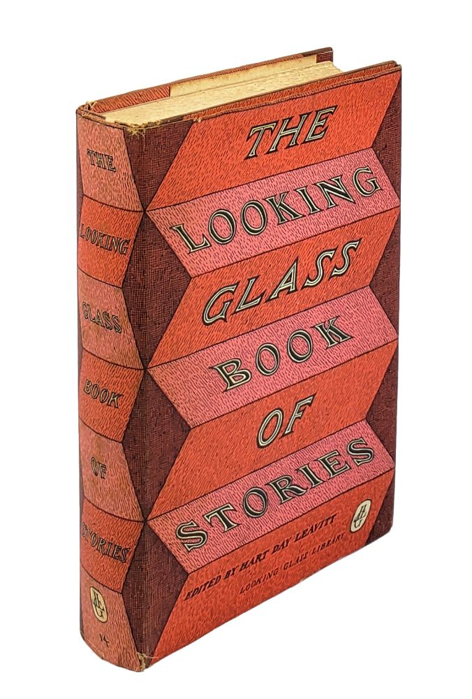 The Looking Glass Book of Stories. Hart Day Leavitt.