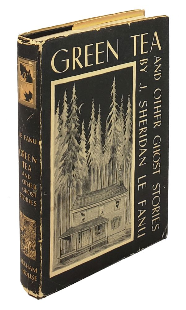 Green Tea and Other Ghost Stories. J. Sheridan LeFanu, Ronald Clyne.
