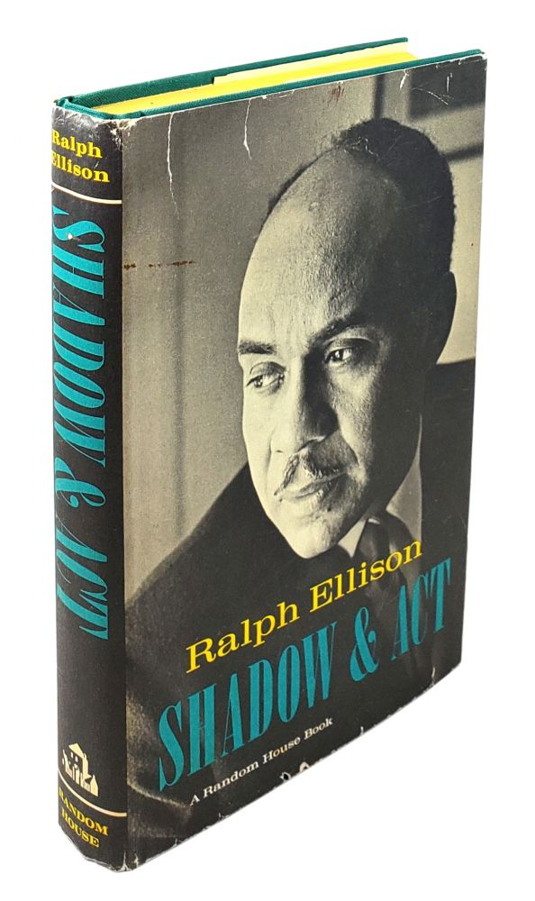 Shadow and Act [Signed]. Ralph Ellison.
