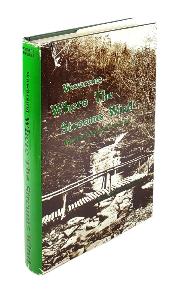 Warsawing: Where the Streams Wind. Historical Glimpses of the Town. Katharine T. Terwilliger.
