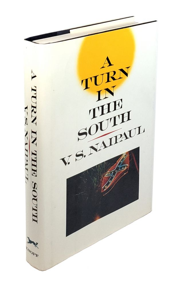 A Turn in the South. V S. Naipaul.