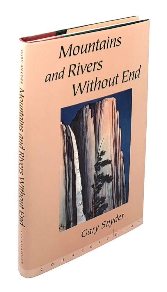 Mountains and Rivers Without End. Gary Snyder.