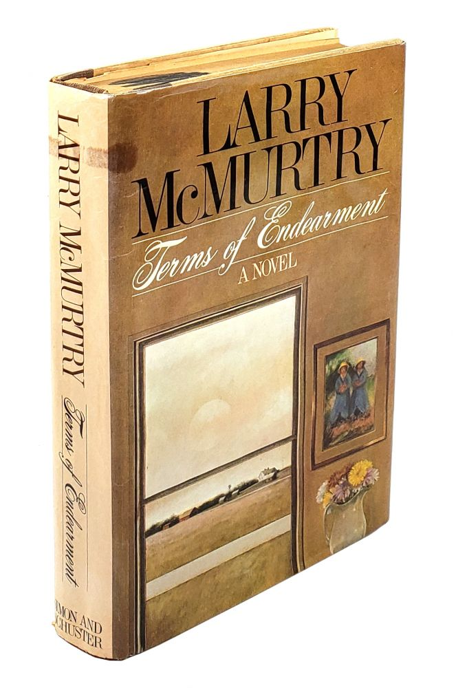 Terms of Endearment: A Novel. Larry McMurtry.