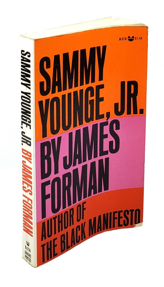 Sammy Younge, Jr.; The First Black College Student to Die in the Black Liberation Movement. James Forman.